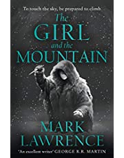 The Girl and the Mountain: Book 2 in the stellar new series from bestselling fantasy author of PRINCE OF THORNS and RED SISTER, Mark Lawrence (Book of the Ice)