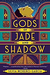 Gods of Jade and Shadow by Silvia Moreno-Garcia book cover