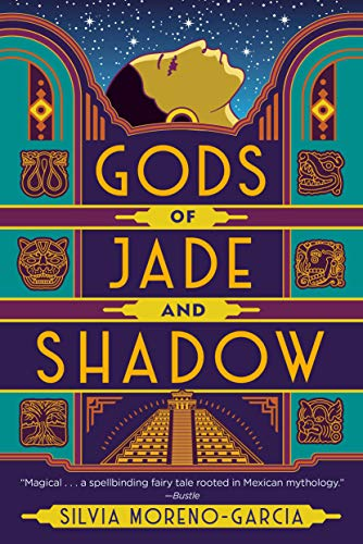Amazon.com: Gods of Jade and Shadow eBook: Moreno-Garcia, Silvia ...