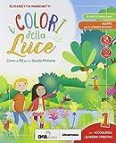 I colori della luce. Per la 1ª, 2ª e 3ª classe elementare. Con e-book. Con espansione online. Con Libro: Quaderno operativo