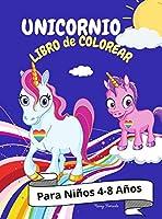 Unicornio Libro de Colorear: Para Niños 4-8 Años