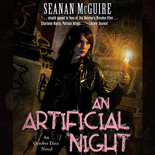 An Artificial Night Audiobook By Seanan McGuire cover art