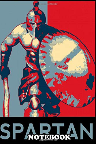 Notebook: The Spartan Is The Main Protagonist From Spartan Total , Journal for Writing, College Ruled Size 6