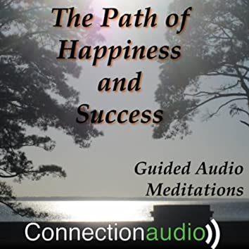 The Path of Happiness and Success