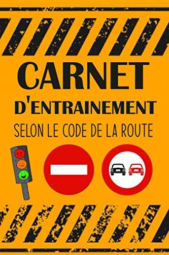 carnet d'entrainement selon code de la route:...