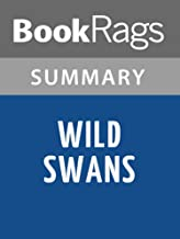 Summary & Study Guide Wild Swans: Three Daughters of China by Jung Chang