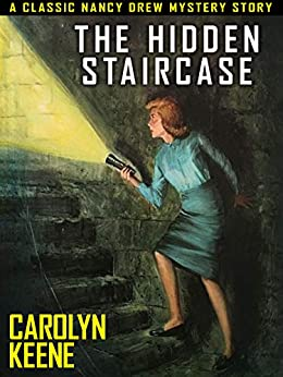 The Hidden Staircase: Nancy Drew #2 by [Carolyn Keene]