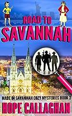 Road to Savannah: A Garlucci Family Life Saga (Made in Savannah Mystery Series Book 2)