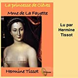 La princesse de Clèves - Format Téléchargement Audio - 10,95 €