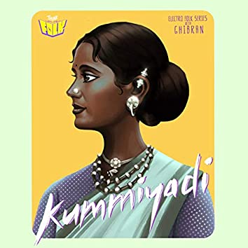 "Kummiyadi (From ""Electro Folk Series with Ghibran"")"