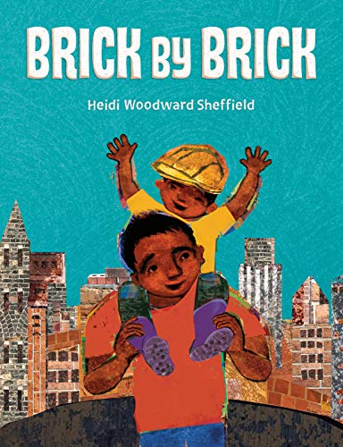 Brick by Brick - Kindle edition by Sheffield, Heidi Woodward, Sheffield,  Heidi Woodward. Children Kindle eBooks @ Amazon.com.