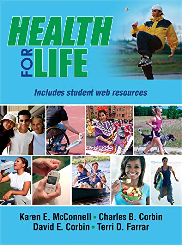 Compare Textbook Prices for Health for Life With Web Resources-Cloth First Edition ISBN 9781450434935 by McConnell, Karen E.,Corbin, Charles B.,Corbin, David E.,Farrar, Terri D.