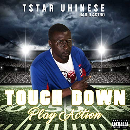 Touch Down Play Action [Explicit]
