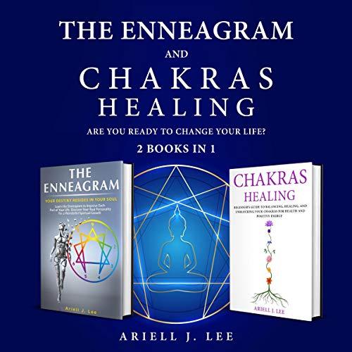 The Enneagram and Chakras Healing: 2 Books in 1 Titelbild