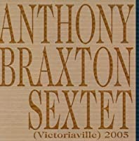 Victoriaville 2005 by Anthony Braxton (2013-05-03)