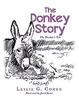 The Donkey Story: The Donkey's Tale