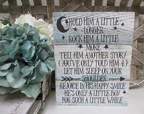 Rustic Wooden Plaque Wall Art Hanging Sign Wood Baby Sign, Hold Him A Little Longer Rock Him A Little More, Baby Boy Nursery Decor, Baby Boy Sign, 10\