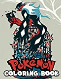 Pokemon Coloring Book: Fun Coloring Pages Featuring Your Favorite Pokemon and Battle Scenes