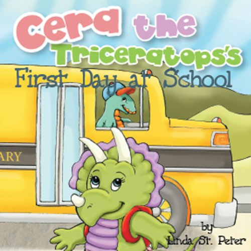 Cera the Triceratops's First Day at School audiobook cover art