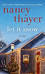Christmas Books: Let It Snow by Nancy Thayer. christmas books, christmas novels, christmas literature, christmas fiction, christmas books list, new christmas books, christmas books for adults, christmas books adults, christmas books classics, christmas books chick lit, christmas love books, christmas books romance, christmas books novels, christmas books popular, christmas books to read, christmas books kindle, christmas books on amazon, christmas books gift guide, holiday books, holiday novels, holiday literature, holiday fiction, christmas reading list, christmas authors