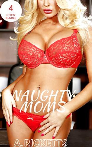 Naughty Moms