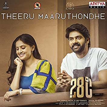 """Theeru Maaruthondhe (From """"28°c(28 Degree Celsius)"""")"""