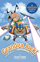 Grandpa Jock and the Incredible Iron-Bru-Man Incident (Gorgeous George)