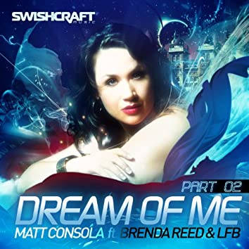 Dream of Me (Part Two)