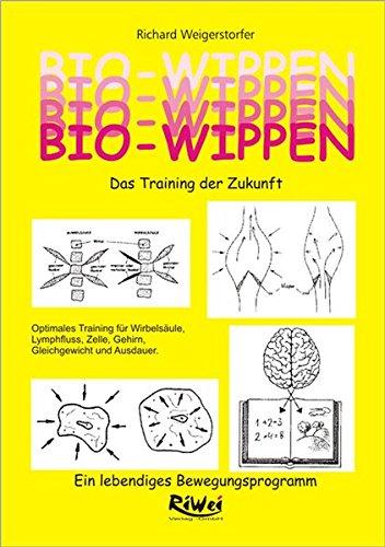 Bio-Wippen. Das Training der Zukunft: Ein lebendiges Bewegungsprogramm