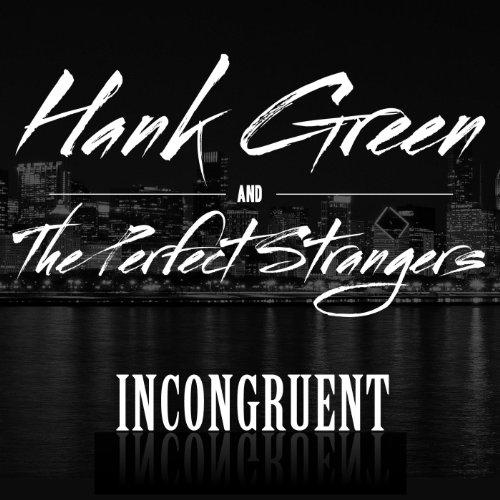 Incongruent [Explicit]