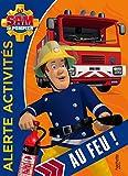 Sam le pompier - Alerte Activités Au feu !