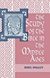 The Study of the Bible in the Middle Ages - Beryl Smalley