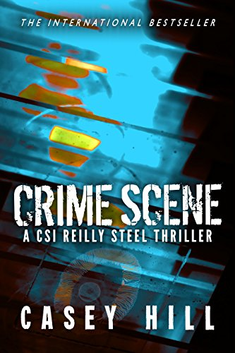 Amazon Com Crime Scene Quantico The Usa Today Bestselling Forensic Mystery Series Csi Reilly Steel Book 5 Ebook Hill Casey Kindle Store