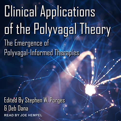Clinical Applications of the Polyvagal Theory cover art