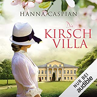 Die Kirschvilla                   Autor:                                                                                                                                 Hanna Caspian                               Sprecher:                                                                                                                                 Marie Bierstedt                      Spieldauer: 14 Std. und 3 Min.     377 Bewertungen     Gesamt 4,2
