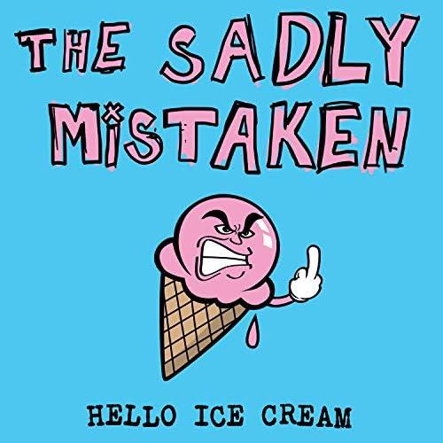 The Sadly Mistaken