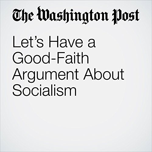 Let's Have a Good-Faith Argument About Socialism copertina