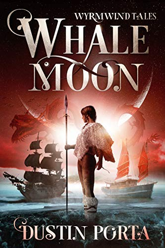 Whalemoon (Wyrmwind Tales Book 1)