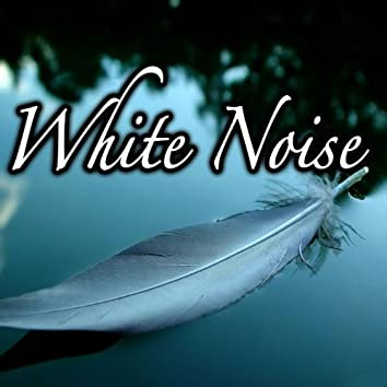 White Noise for Relaxation and Sleep