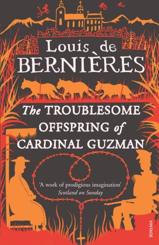 The Troublesome Offspring of Cardinal Guzman (Latin American Trilogy) (English Edition)