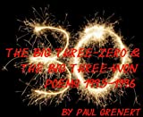 The Big Three-Zero & The Big Three-Won (English Edition)