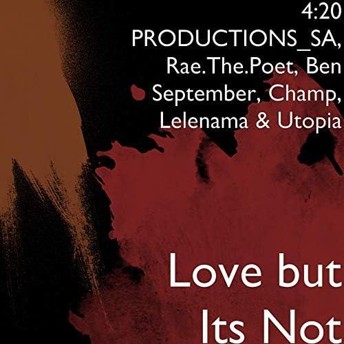 4:20 PRODUCTIONS_SA & Ben September feat. Utopia, Rae.The.Poet, Lelenama & Champ