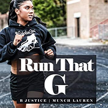 Run That G (Radio Edit) [feat. Munch Lauren]