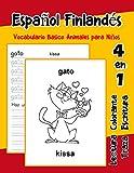 Español Finlandés Vocabulario Basico Animales para Niños: Vocabulario en Espanol Finlandes de...