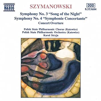 Szymanowski: Symphonies Nos. 3 and 4