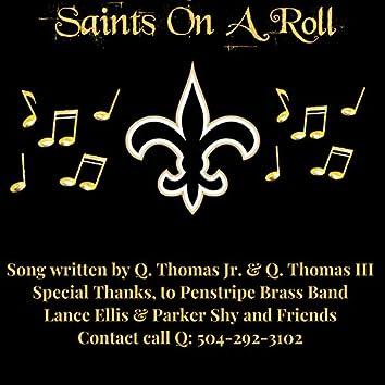 Saints On A Roll