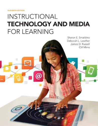 Download Instructional Technology and Media for Learning, Enhanced Pearson eText with Loose-Leaf Version -- Access Card Package (11th Edition) 0133831655