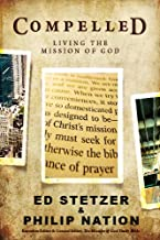 Best compelled living the mission of god Reviews