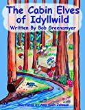The Cabin Elves of Idyllwild