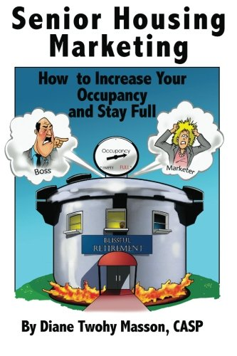 Senior Housing Marketing: How to Increase Your Occupancy and Stay Full